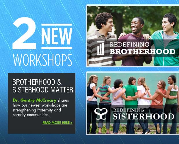 Redefining Brotherhood and Sisterhood