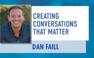 Creating Conversations That Matter