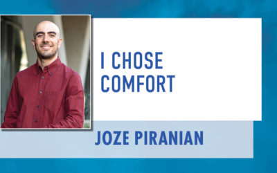 I Chose Comfort