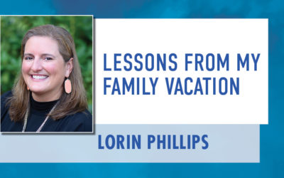 Fall 2021: Lessons From My Family Vacation