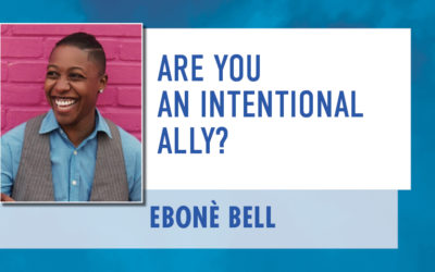 Are You an Intentional Ally?