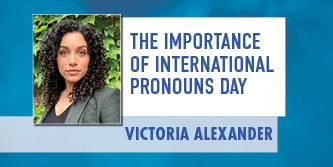 The Importance of a International Pronouns Day