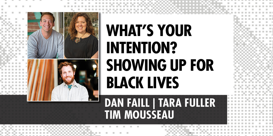 What's Your Intention? Showing Up for Black Lives