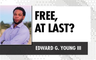 Free, at Last?