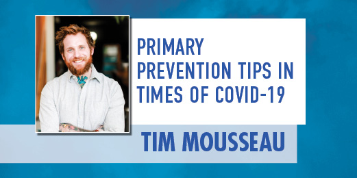 Primary Prevention Tips in Times of COVID-19