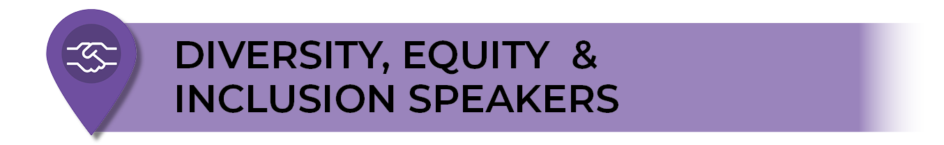 Diversity, Equity, Inclusion Orientation Speakers
