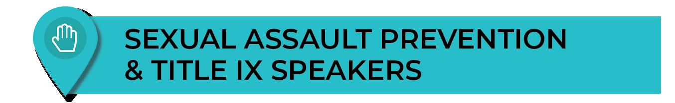 Sexual Assault Prevention Orientation Speakers
