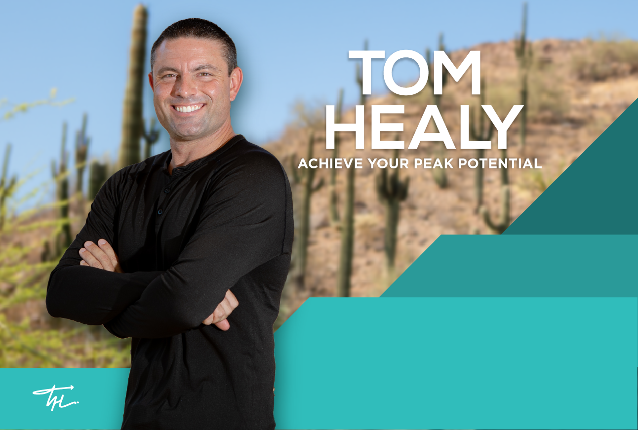 Tom Healy Achieve Your Peak Potential