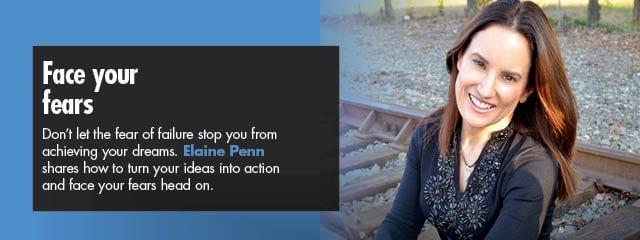 Elaine Penn blog article Face your fears